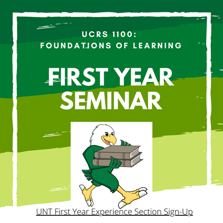 Sign up for UCRS1100: Foundations of Learning First Year Seminar